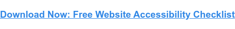 Download Now: Free Website Accessibility Checklist